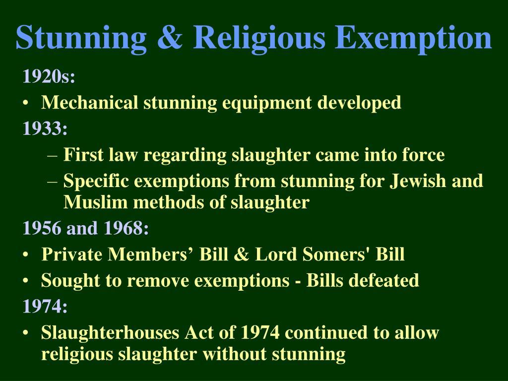 Stunning & Religious Exemption