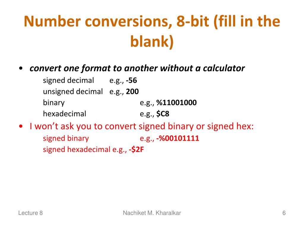 Number conversions, 8-bit (fill in the blank)