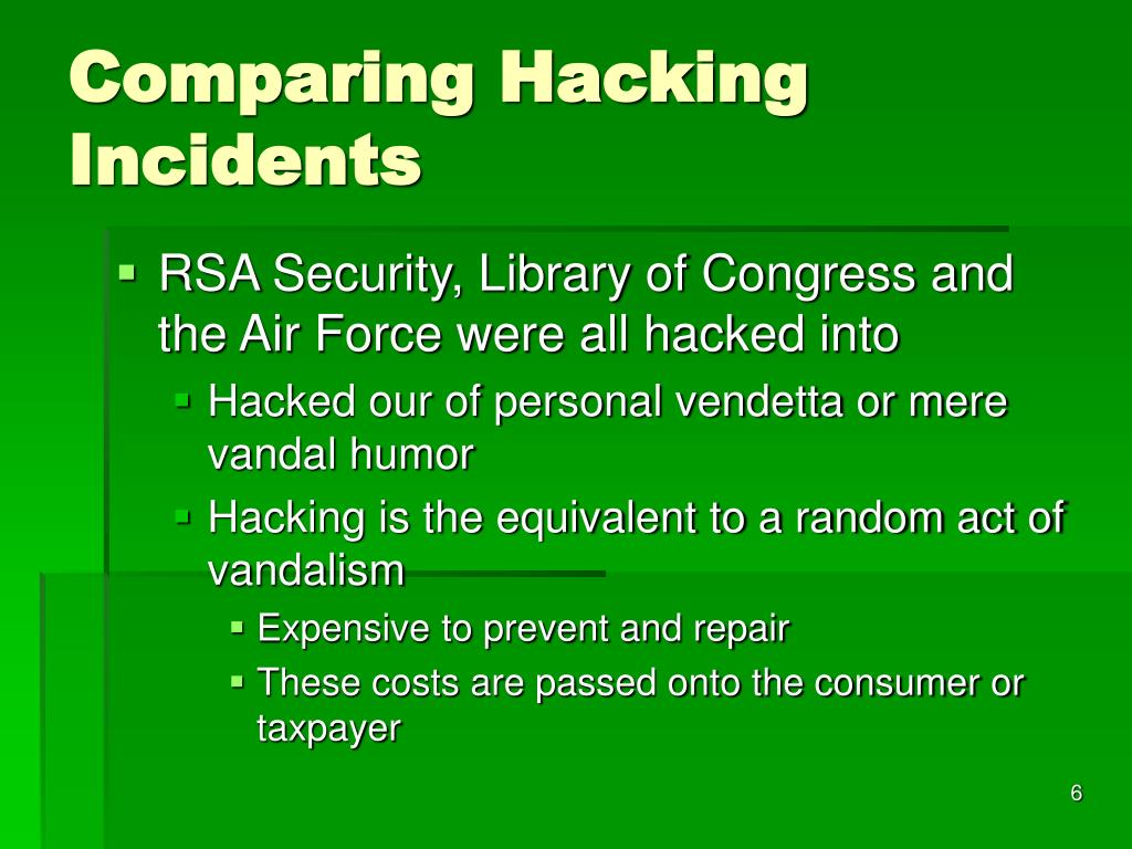 Comparing Hacking Incidents