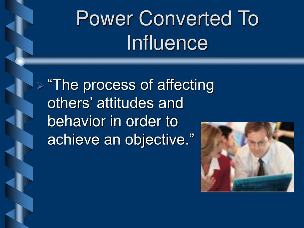 Power Converted To Influence
