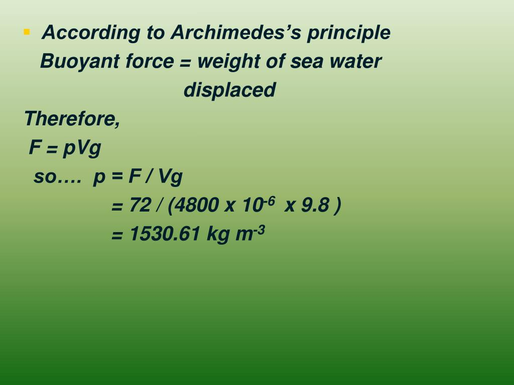 According to Archimedes's principle