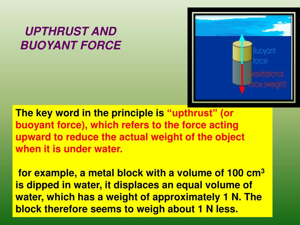 UPTHRUST AND BUOYANT FORCE