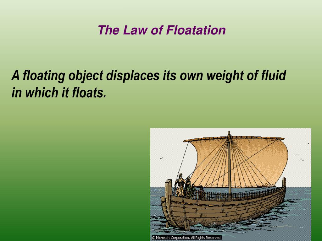 The Law of Floatation