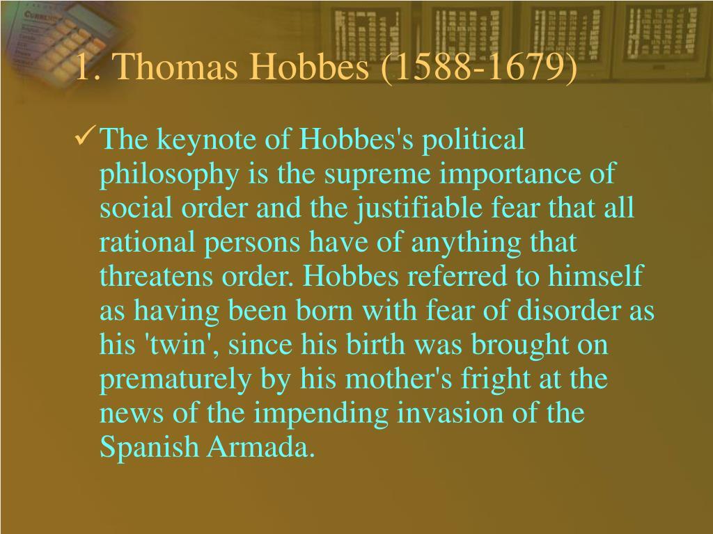 1. Thomas Hobbes (1588-1679)