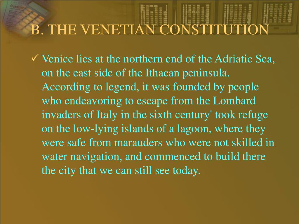 B. THE VENETIAN CONSTITUTION
