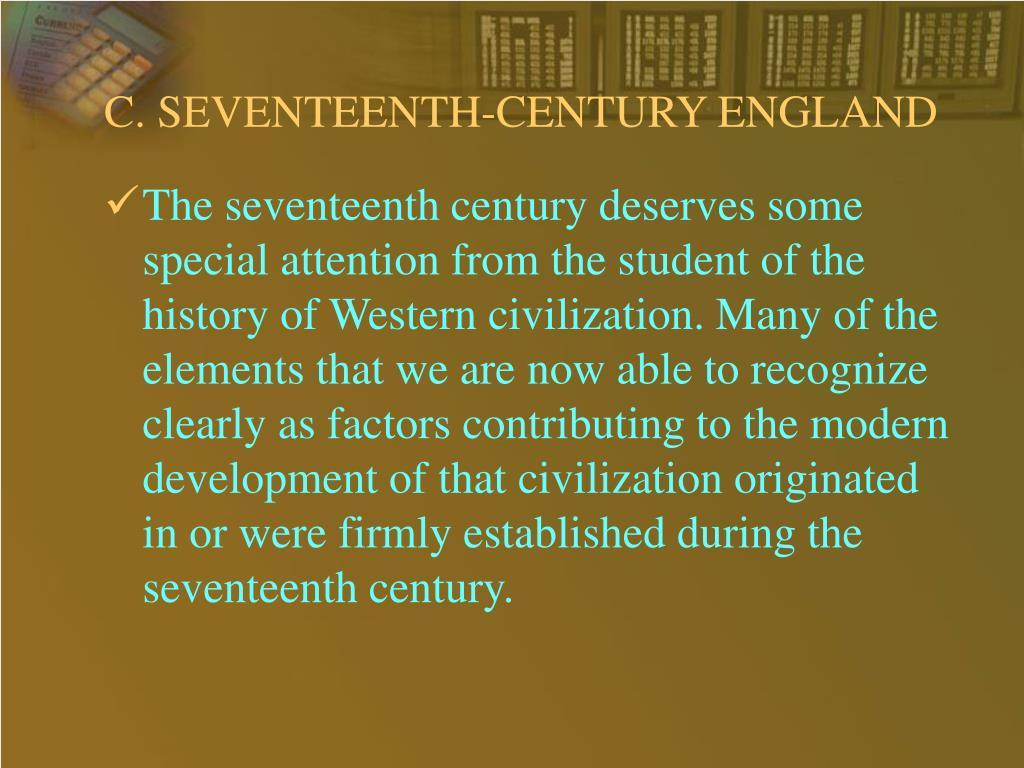 C. SEVENTEENTH-CENTURY ENGLAND