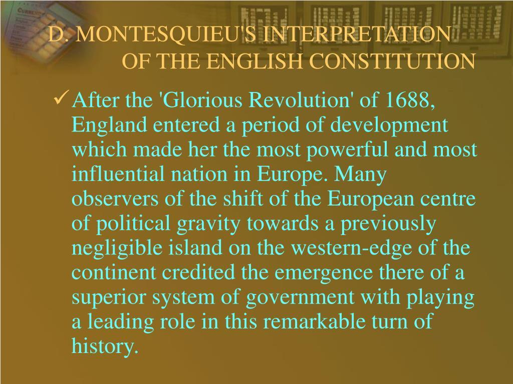 D. MONTESQUIEU'S INTERPRETATION