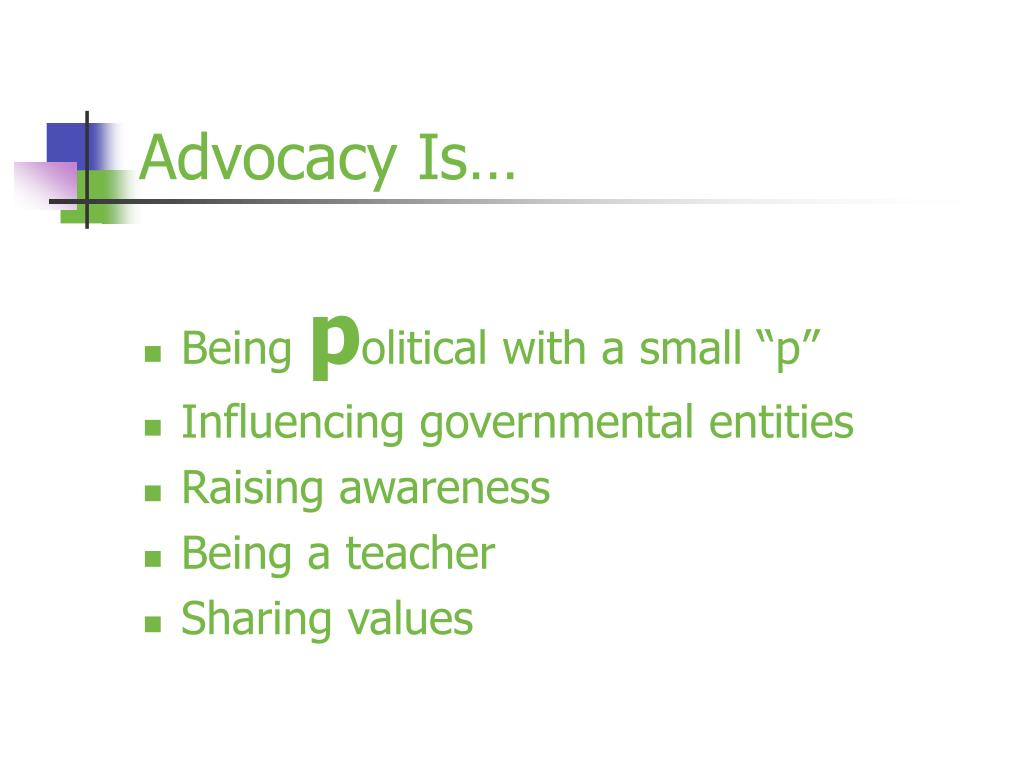 Advocacy Is…