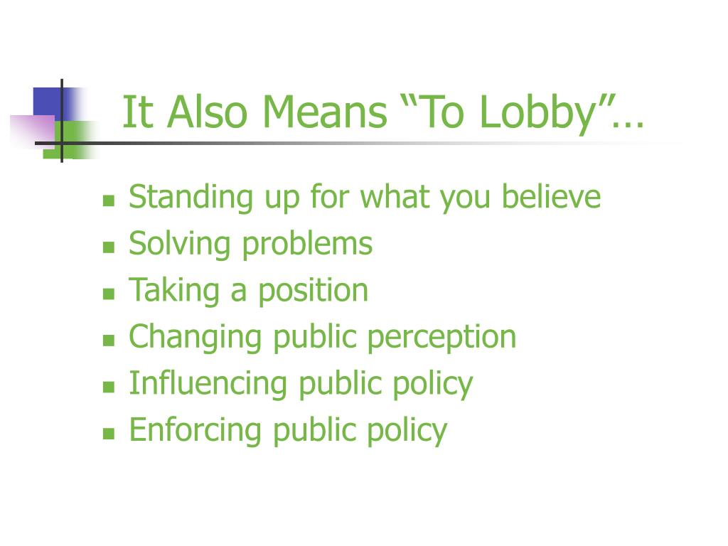 "It Also Means ""To Lobby""…"