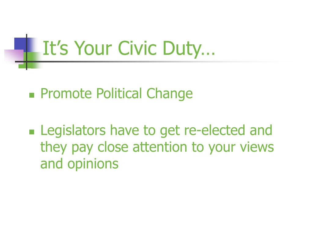 It's Your Civic Duty…