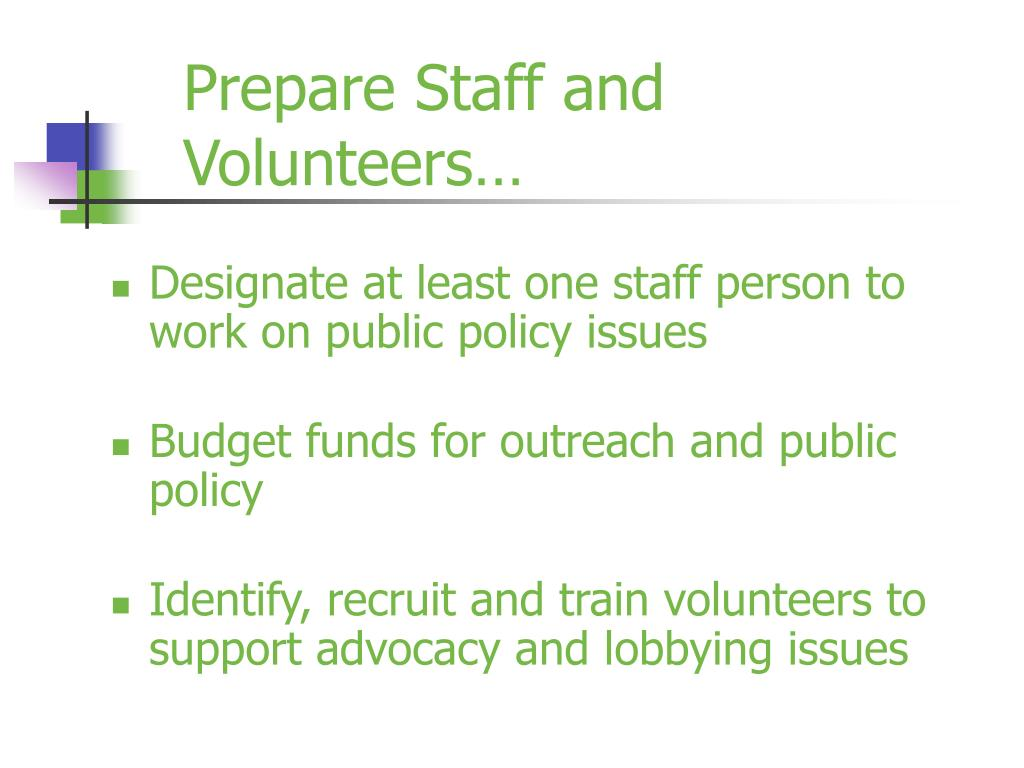 Prepare Staff and Volunteers…