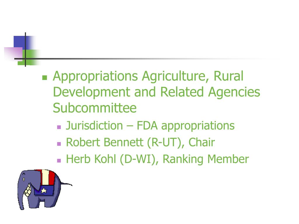 Appropriations Agriculture, Rural Development and Related Agencies Subcommittee