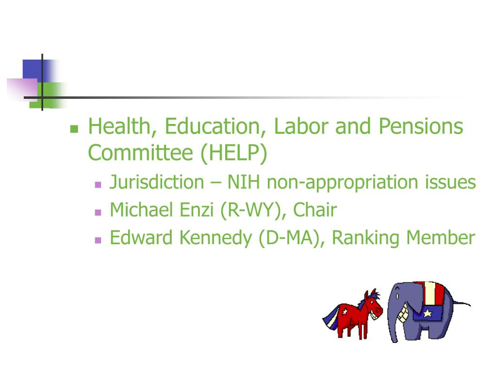 Health, Education, Labor and Pensions Committee (HELP)