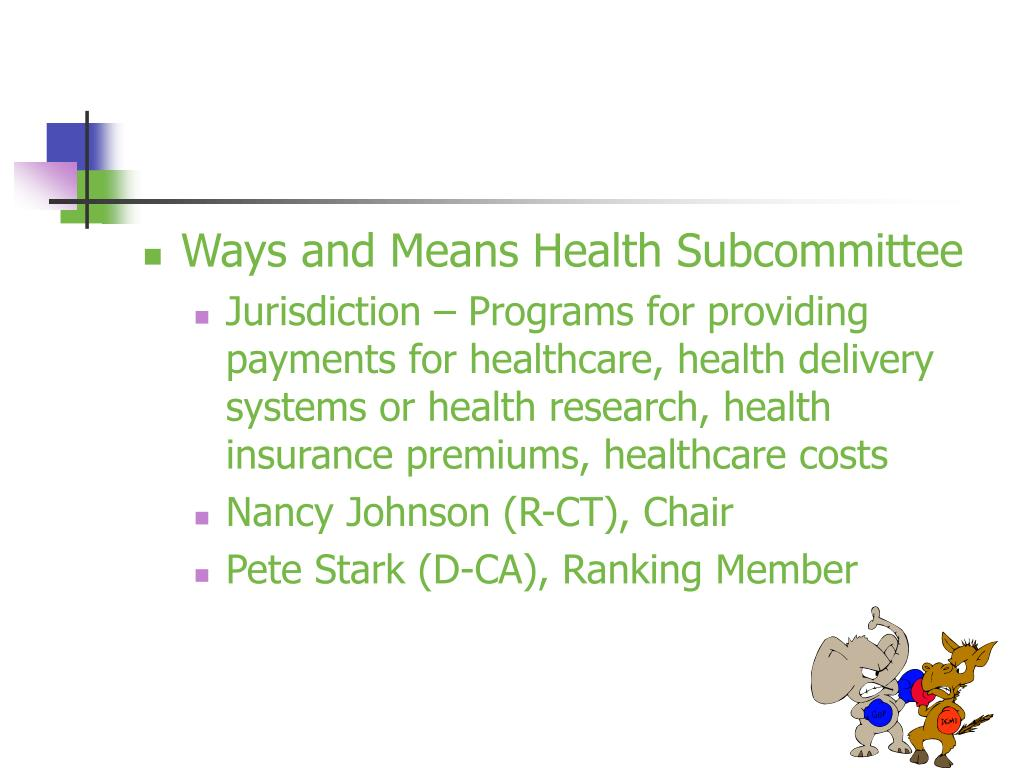 Ways and Means Health Subcommittee