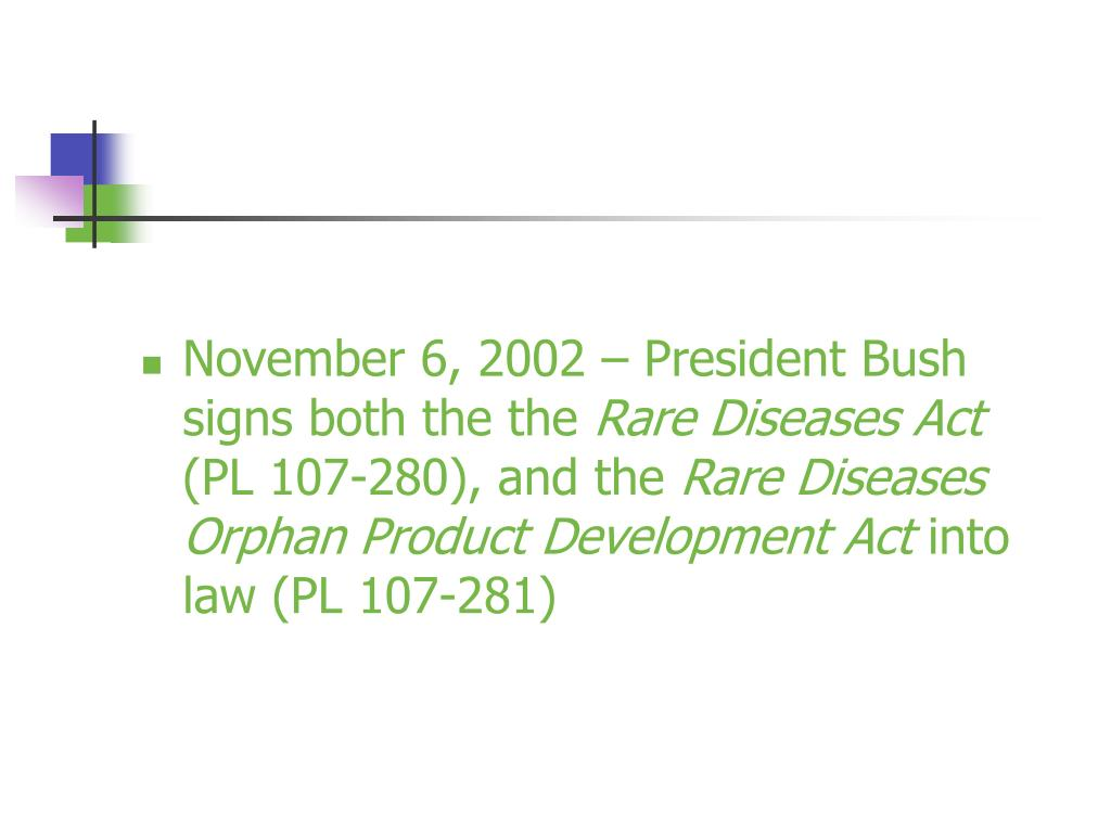 November 6, 2002 – President Bush signs both the the
