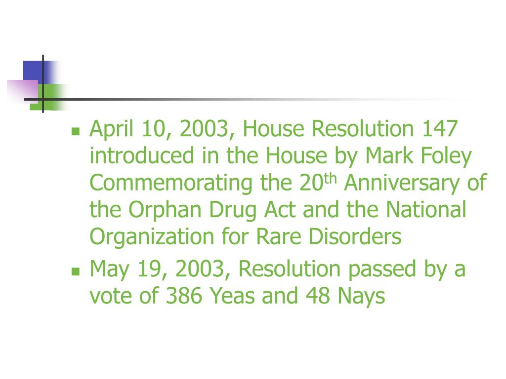 April 10, 2003, House Resolution 147 introduced in the House by Mark Foley Commemorating the 20