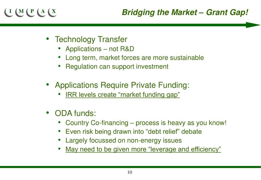 Bridging the Market – Grant Gap!