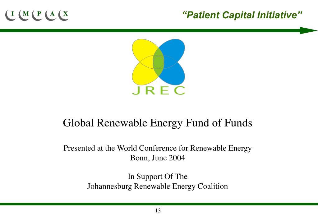 """Patient Capital Initiative"""
