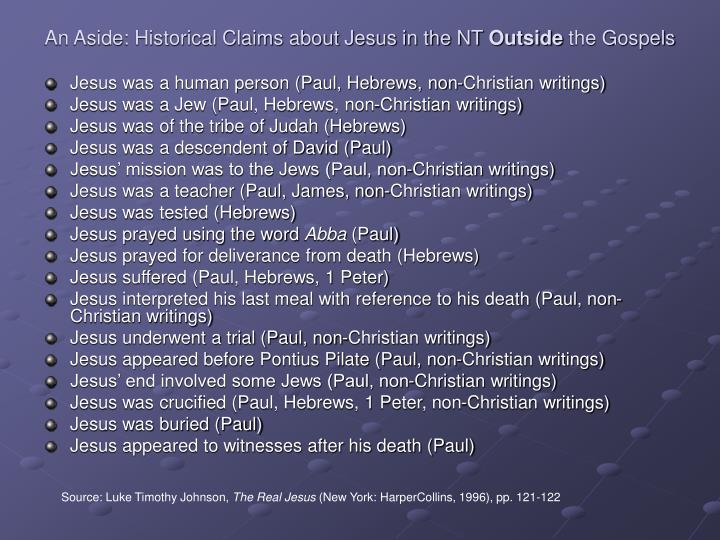 An aside historical claims about jesus in the nt outside the gospels l.jpg