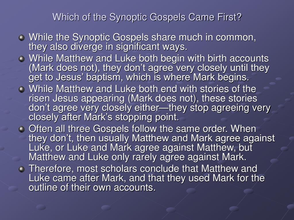 Which of the Synoptic Gospels Came First?