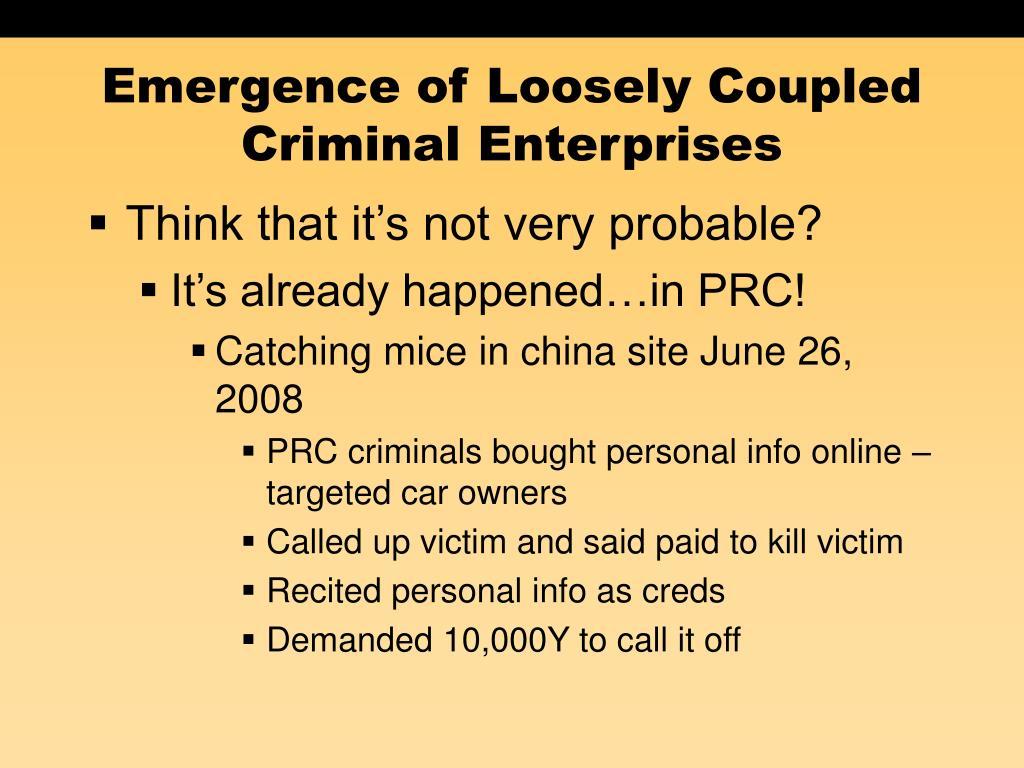 Emergence of Loosely Coupled Criminal Enterprises