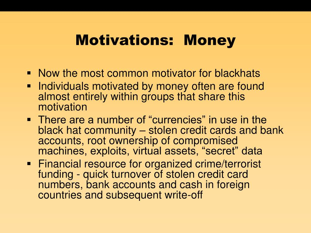 Motivations:  Money