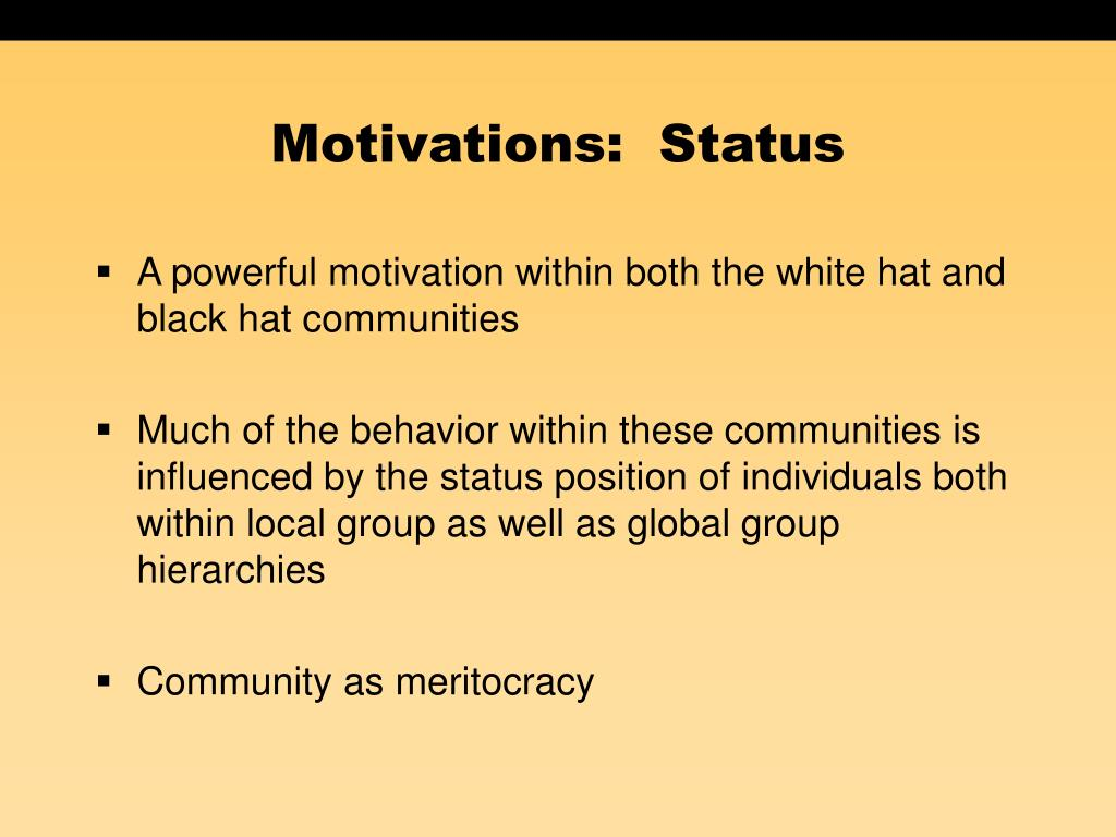 Motivations:  Status
