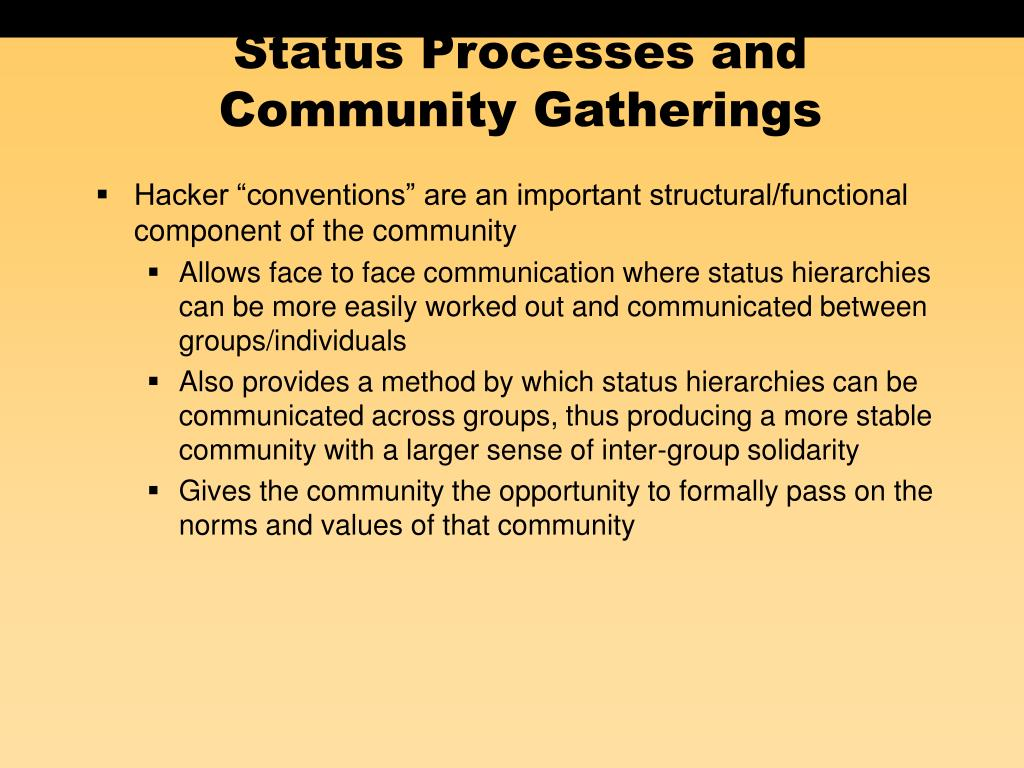 Status Processes and Community Gatherings