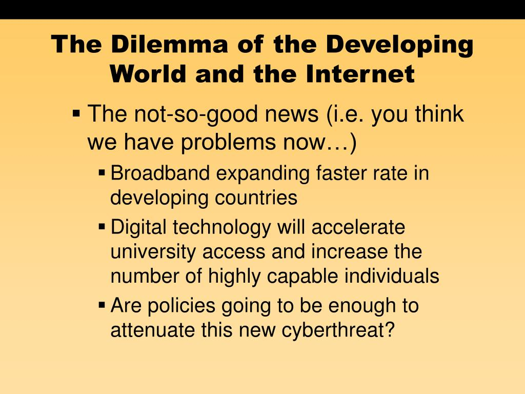 The Dilemma of the Developing World and the Internet
