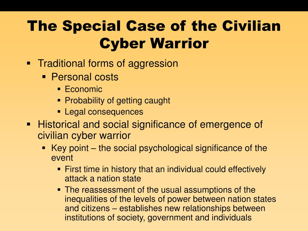 The Special Case of the Civilian Cyber Warrior