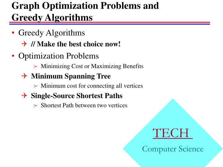 Graph optimization problems and greedy algorithms