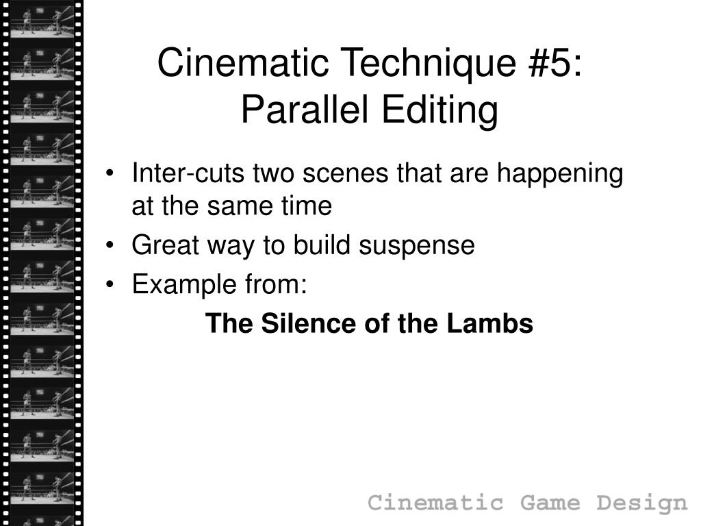 Cinematic Technique #5: