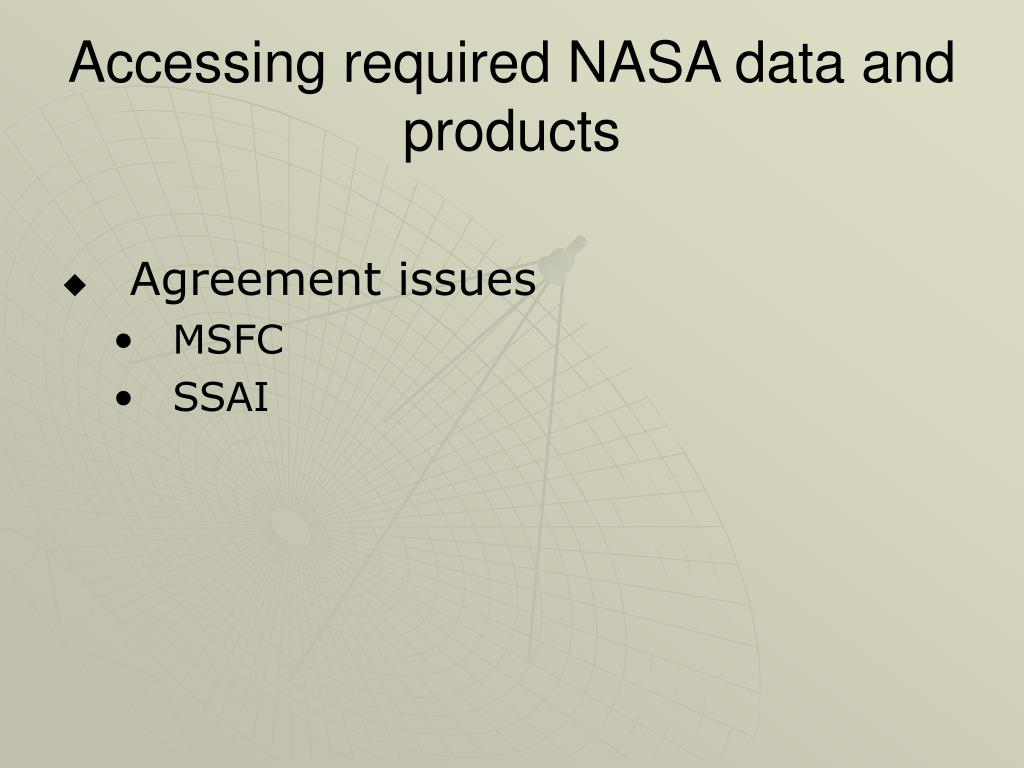 Accessing required NASA data and products