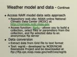 weather model and data continue