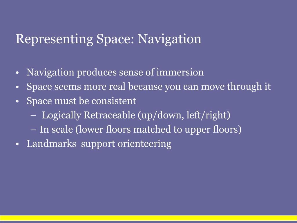 Representing Space: Navigation