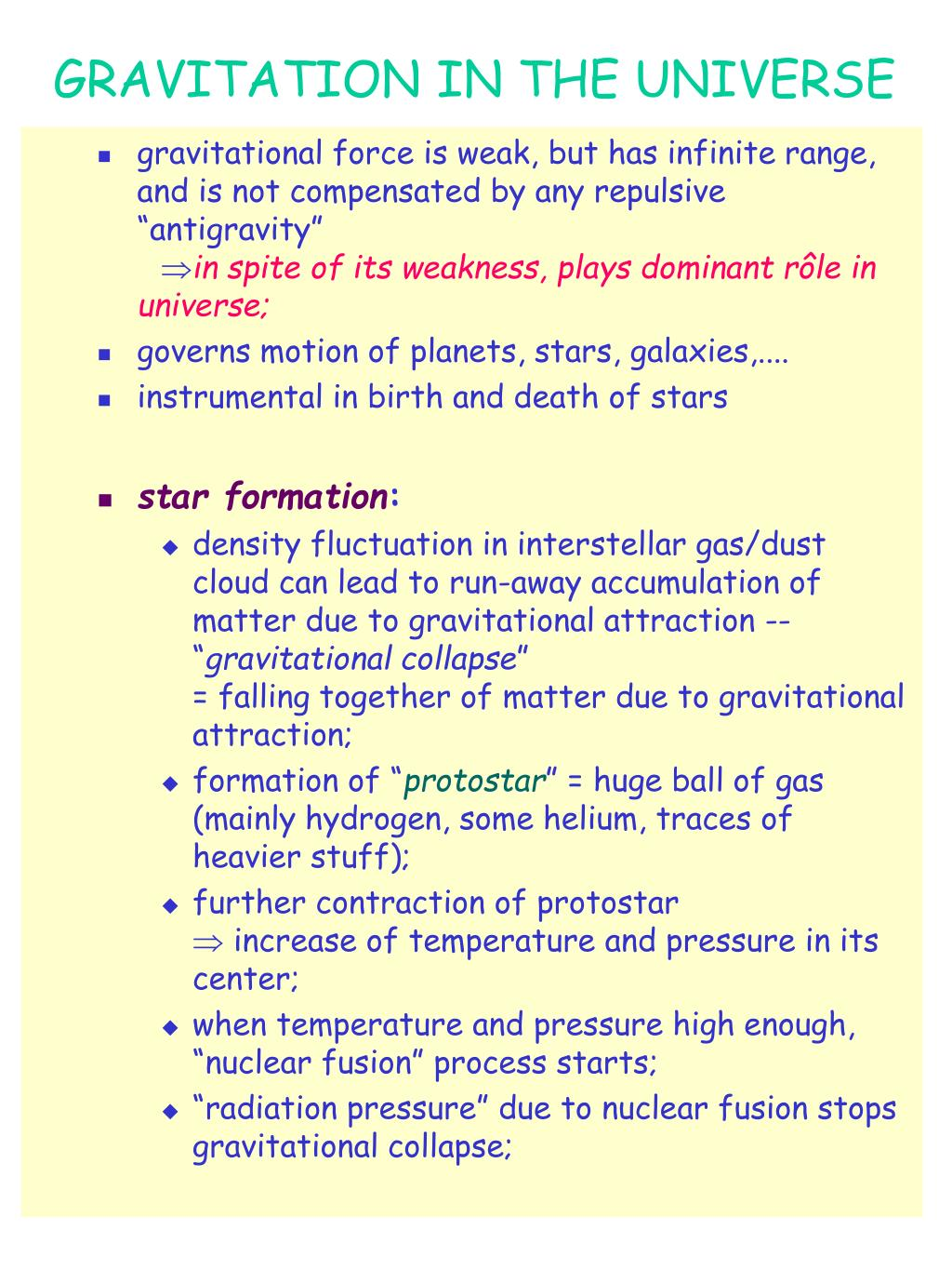 GRAVITATION IN THE UNIVERSE