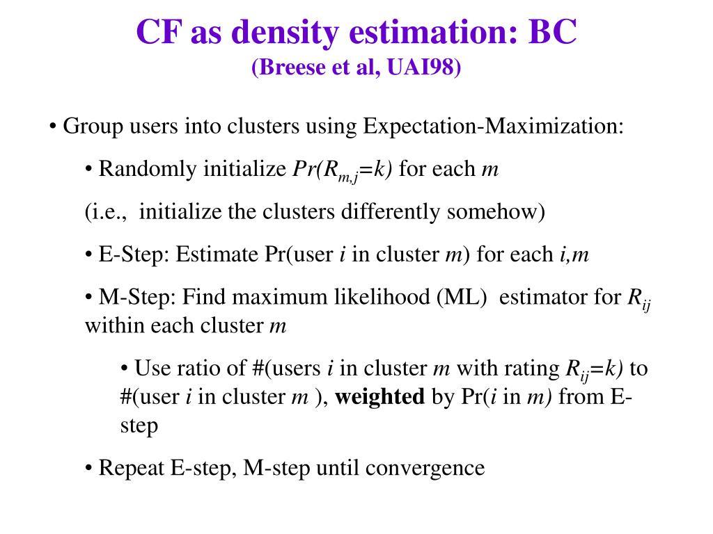 CF as density estimation: BC