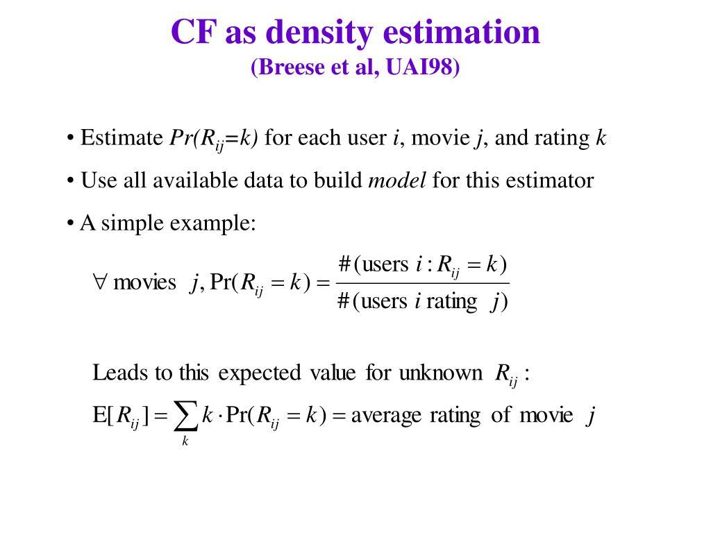 CF as density estimation