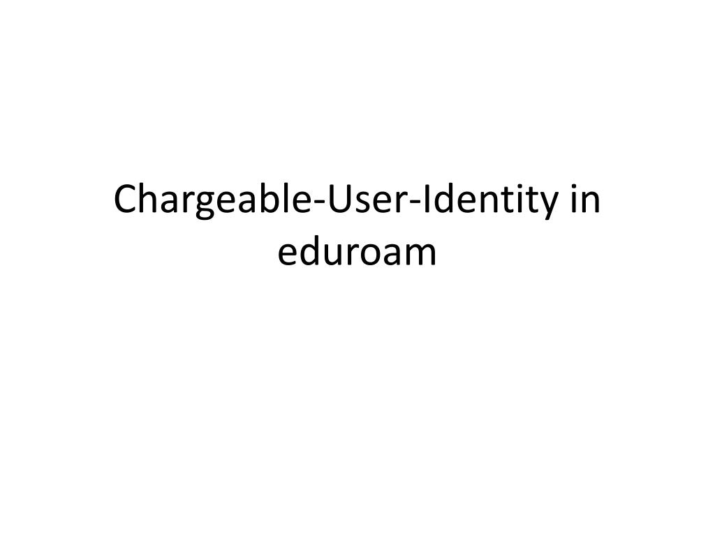 Chargeable-User-Identity in eduroam