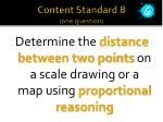 content standard 8 one question