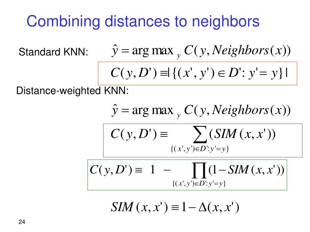 Combining distances to neighbors