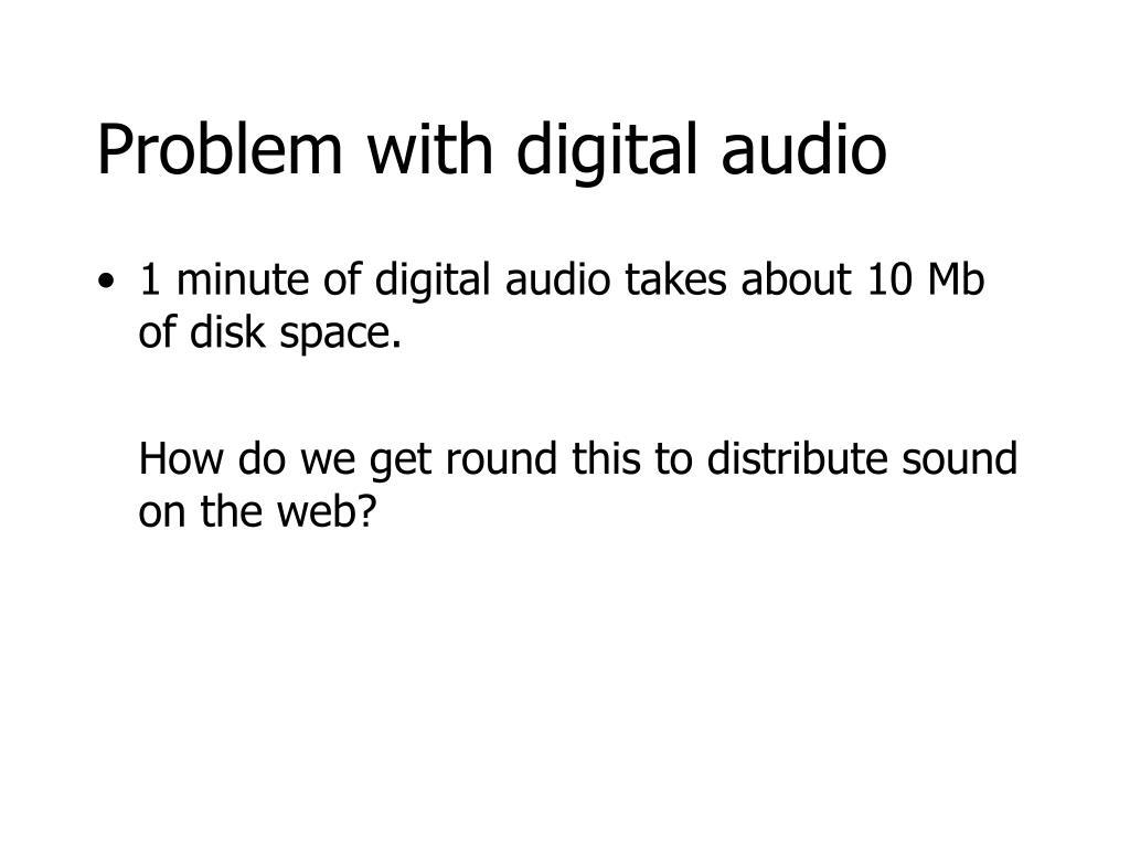 Problem with digital audio