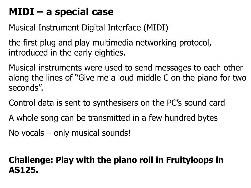 MIDI – a special case