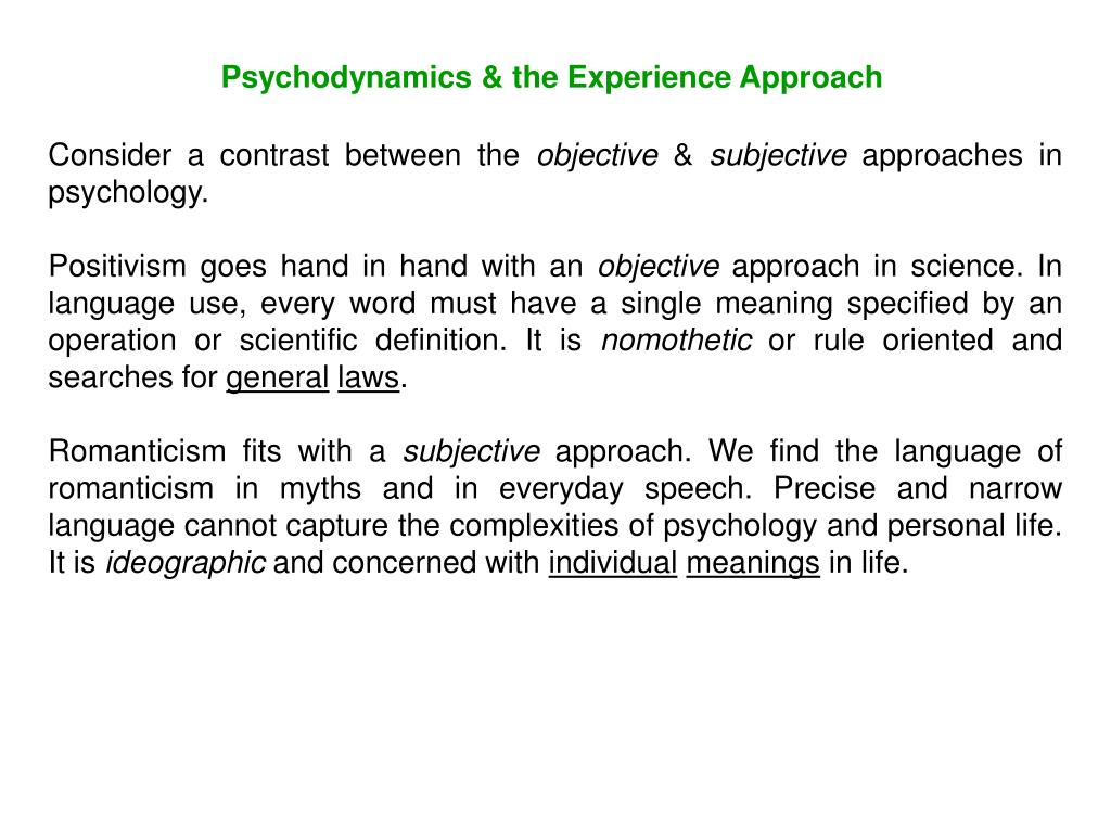 Psychodynamics & the Experience Approach