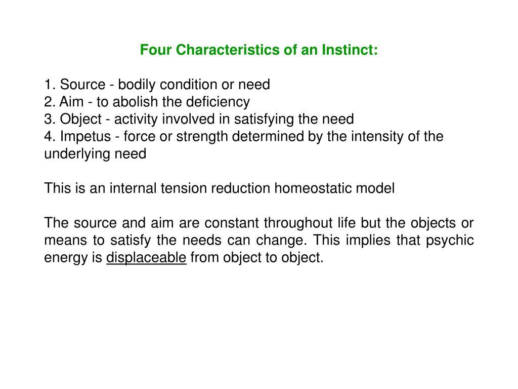 Four Characteristics of an Instinct: