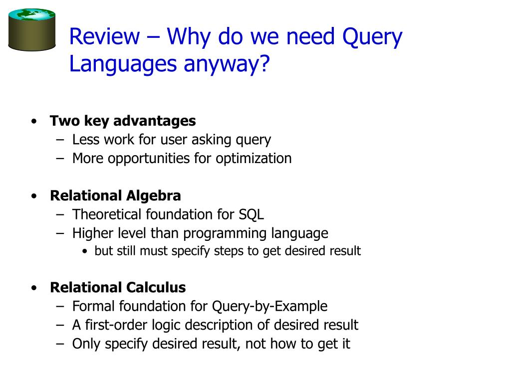 Review – Why do we need Query Languages anyway?
