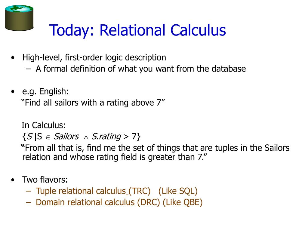 Today: Relational Calculus
