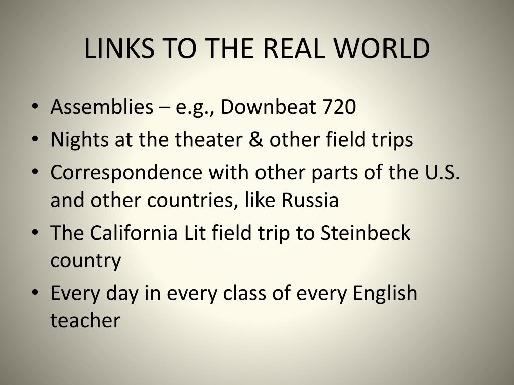 LINKS TO THE REAL WORLD