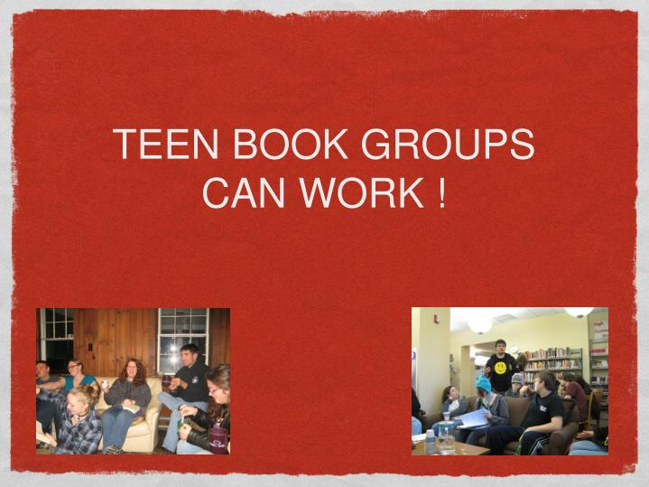 Teen book groups can work