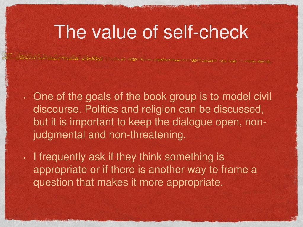 The value of self-check